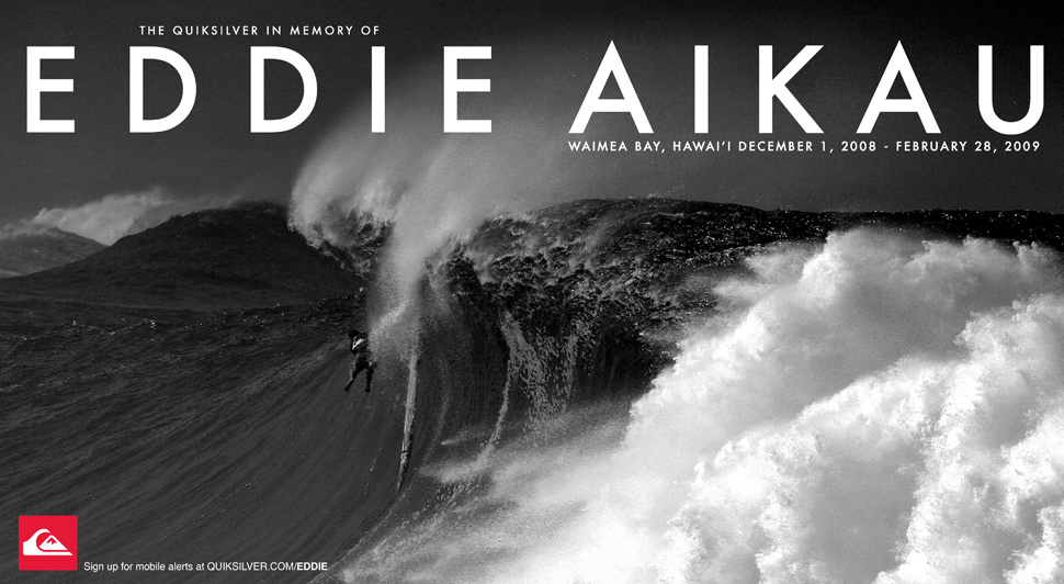 eddie aikau 2011 essay To say that eddie aikau was just a world renowned surfer would be to slight his legacy he was one of the greatest watermen of his time, a truly selfless human being.