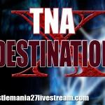 Destination X Live Stream