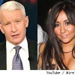 Snooki Anderson Cooper