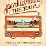 Portlandia Tour Begins